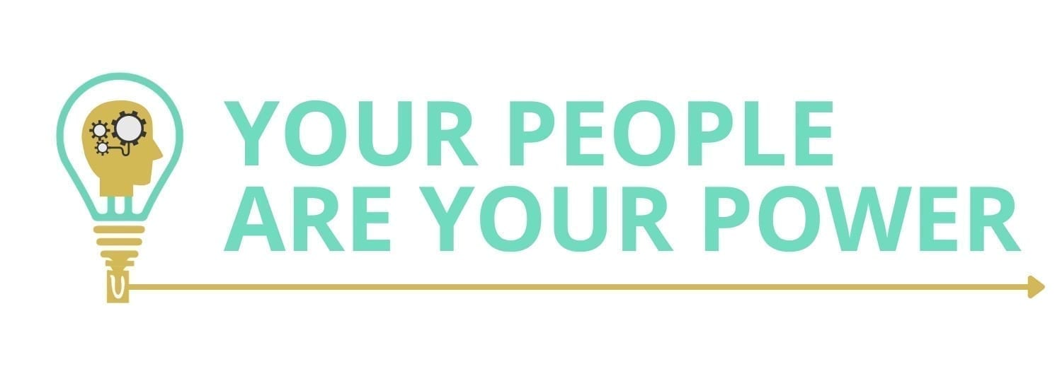 Your People Are Your Power
